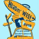 HEADIN' WEST! 27th Annual Children's Circus of Middletown to Perform July 31