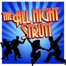 THE ALL NIGHT STRUT Opens at The Texas Repertory Theatre Co. on 7/7