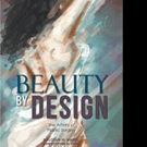 Malcolm W. Marks, Christopher A. Park Release BEAUTY BY DESIGN