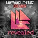 Ralvero and Kill The Buzz team up for DREAMING