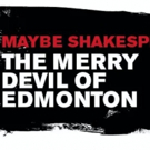 Carson Elrod and More Tapped for THE MERRY DEVIL OF EDMONTON at Red Bull Theater