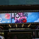 Up on the Marquee: HOLIDAY INN Photos