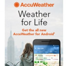 AccuWeather Announces All-New Universal App for Android