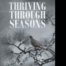 Sarah Wright Pens THRIVING THROUGH SEASONS