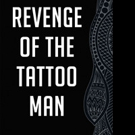 Mr. Lee Announces REVENGE OF THE TATTOO MAN
