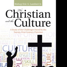 Pastor Challenges Christians in THE CHRISTIAN AND THE CULTURE