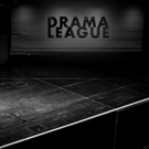 The Drama League Opens Applications for 2017 Directing Fellowships; New TV/Film Initiative!