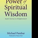 POWER OF SPIRITUAL WISDOM is Released
