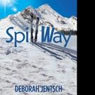 Deborah Jentsch Releases SPILLWAY