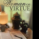 Susan Brackley Shares WOMAN OF VIRTUE