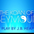 Punchline Productions and IRT Theater Present THE KOAN OF SEYMOUR