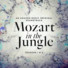 MOZART IN THE JUNGLE Soundtrack Out This Month via Amazon Prime Music