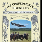 THE CONFEDERATE CHRONICLES is Released