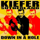 Pre-Order Kiefer Sutherland's Debut Album DOWN IN A HOLE