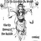 La Fin Absolute du Monde Releases CLARITY AMONGST THE RUBBLE Today