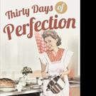 Rose Senese Watson Shares THIRTY DAYS OF PERFECTION