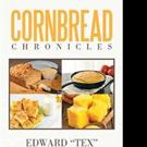 Edward 'Tex' Harris Pens CORNBREAD CHRONICLES