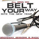 BROADWAY SESSIONS Returns with All-Open Mic Night Tonight
