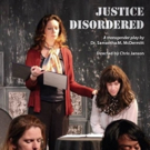 JUSTICE DISORDERED Gets Reading as Part of Kennedy Center's Page-to-Stage Festival