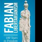 Martin Cowen Pens FABIAN LIBERTARIANISM