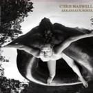 Chris Maxwell Releases Beatlesque Americana Solo Album 'Arkansas Summer'