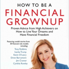 Bobbi Rebell Shares HOW TO BE A FINANCIAL GROWNUP Featuring Tony Robbins, Ivanka Trump and More