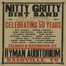 NITTY GRITTY DIRT BAND AND FRIENDS Concert Album to Celebrate 50 Years
