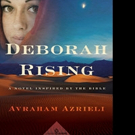 Avraham Azrieli's DEBORAH RISING Set for Release, 9/27