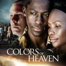 Oscar-Winning Film COLORS OF HEAVEN Hits Netflix Today