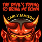 Carly Jamison Announces New Music For Halloween Playlists 'The Devil's Trying To Bring Me Down'