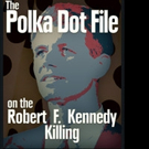 THE POLKA DOT FILE is Released