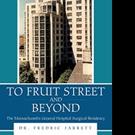 Dr. Fredric Jarrett Shares New Memoir TO FRUIT STREET AND BEYOND