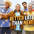 NBC to Premiere Comedy Event Series BETTER LATE THAN NEVER, Today