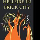 Kevin Romano Pens HELLFIRE IN BRICK CITY