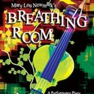 Mary Lou Newmark's BREATHING ROOM to Run 10/3-25 at Greenway Court Theatre