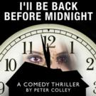 Barter Theatre's I'LL BE BACK BEFORE MIDNIGHT Earns Extra Performances This Fall