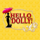 3-D Theatricals to Stage HELLO, DOLLY! This Summer