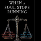 Brian M. Dixon Releases WHEN A SOUL STOPS RUNNING