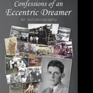 'Confessions of an Eccentric Dreamer' is Released