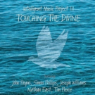 All Eyes and Ears on Intelligent Music Project III, 'Touching the Divine'