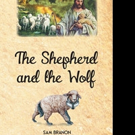 Samuel D. Brannon Releases THE SHEPHERD AND THE WOLF