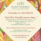 Marin Baroque to Present 'AND ALL IN FRIENDLY CONSORT MEET,' 11/21