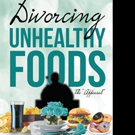 Joyce Ann Ivey Shares DIVORCING UNHEALTHY FOODS