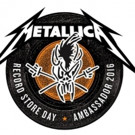 Record Store Day Announces 2016 Ambassador: METALLICA