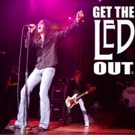Get the Led Out Heads to Playhouse Square This October