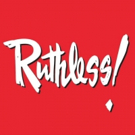 RUTHLESS! THE MUSICAL Extends Off-Broadway