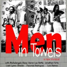 Duo Theatre's MEN IN TOWELS Begins Tonight