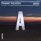 Abode Records Reveal New Two-Track Franky Rizardo 'Mantra' EP