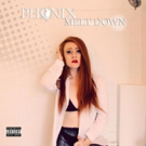 Nashville Recording Artist Phenix Releases New Single 'MeltDown'