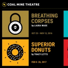 BREATHING CORPSES and More Slated for The Coal Mine Theatre's 2016-17 Season